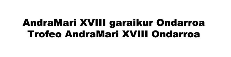 AndraMari_XVIII_garaikur_Ondarroa