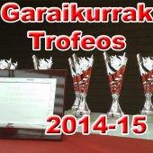 Garaikurrak_Trofeos_2014_15