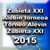 Zubieta_XXI__Alebin_torneoa__Torneo_Alev__n__Zubieta_XXI__2015_